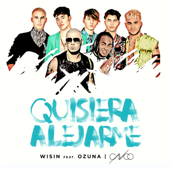Quisiera Alejarme (feat. Ozuna & CNCO) [Remix] - Wisin
