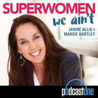 Superwomen...We Ain't