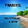 BigCityDreams & Ikson - Paradise artwork