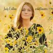 Judy Collins - Hey That's No Way To Say Goodbye