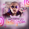 Famosinha do Instagram - Single