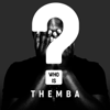 Themba - Who is Themba? artwork