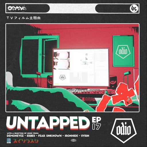 Untapped Vol. 17 - EP by Odio Records