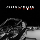 Midnight Crazy - Jesse Labelle