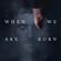 Ólafur Arnalds - When We Are Born - EP