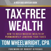 Rich Dad Advisors: Tax-Free Wealth