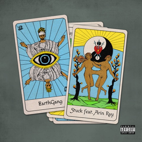 EARTHGANG & Arin Ray - Stuck - Single