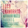 Abraham Mateo, Farruko & Christian Daniel - Loco Enamorado ilustración