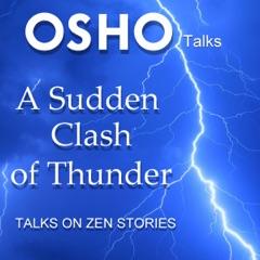 A Sudden Clash of Thunder: Talks on Zen Stories
