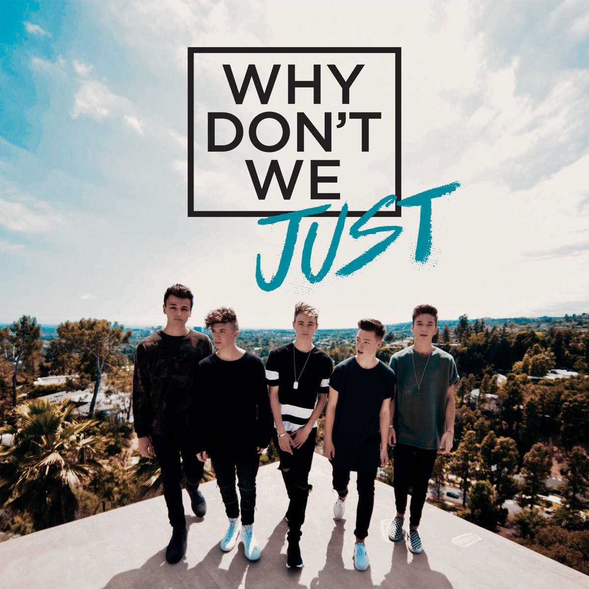 Why Dont We Just - EP Why Dont We CD cover