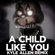 A Child Like You (Remix) - Kyle Allen Music