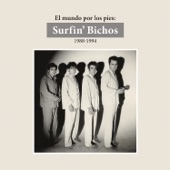 Surfin' Bichos - Mi Hermano Carnal