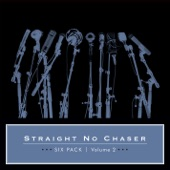 Straight No Chaser - Rhythm Of Love / Can't Help Falling In Love