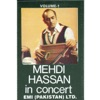 Mehdi Hassan In Concert Vol 1