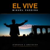 Él Vive - Miguel Cassina