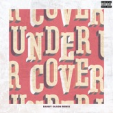 Undercover (Danny Olson Remix) - Single