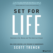 Set for Life: Dominate Life, Money, and the American Dream (Unabridged)