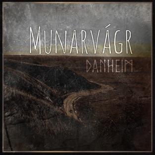 Munarvagr – Danheim