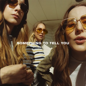 Something To Tell You Mp3 Download