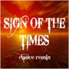 Sign of the Times feat DJ Snake Dance Remix Single