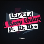 Levela feat. Kit Rice - I Keep Going