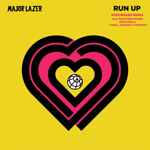 Run Up (feat. PARTYNEXTDOOR, Nicki Minaj, Yung L, Skales & Chopstix) [Afrosmash Remix] - Single