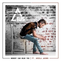 Nobody Can Hear You (feat. Ariela Jacobs) - Single