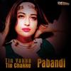 Pabandi / Tin Yakke Tin Chakke