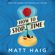 Matt Haig - How to Stop Time (Unabridged)