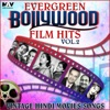 Evergreen Bollywood Film Hits & Vintage Hindi Movies Songs, Vol. 2