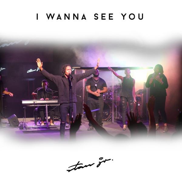 Stan Jr. - I Wanna See You