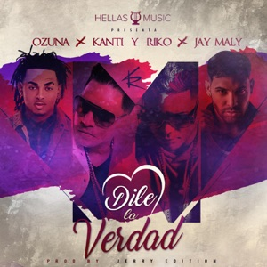 Dile La Verdad (feat. Ozuna & Jay Maly) - Single Mp3 Download