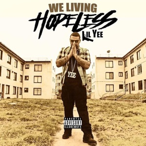 We Living Hopeless - Single Mp3 Download
