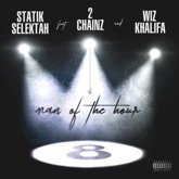 Man of the Hour (feat. 2 Chainz & Wiz Khalifa) - Single