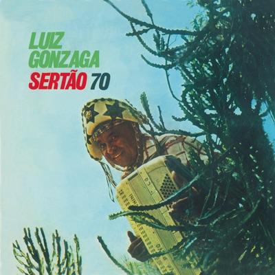 Sertão 70 - Luiz Gonzaga