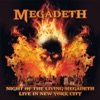 Night of the Living Megadeth - Live in New York City, Megadeth
