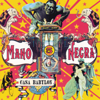 Mano Negra - Casa Babylon artwork