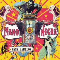 Mano Negra - La Vida La Vida Me Da Palo artwork