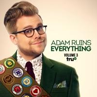 Télécharger Adam Ruins Everything, Vol. 3 Episode 16