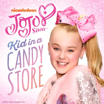 Kid in a Candy Store - JoJo Siwa song