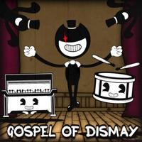 Gospel of Dismay - Single