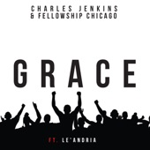 Charles Jenkins, Fellowship Chicago - Grace