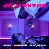 Shake It Up (feat. E-40, MadeinTYO & 24hrs) - Single