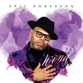 Eric Roberson - Lyrics of Pleasure feat. Will Downing