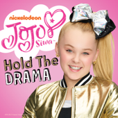 Hold the Drama - JoJo Siwa