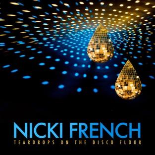 Teardrops (On the Discofloor) – EP – Nicki French
