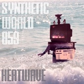 Synthetic World 859 - Heatwave