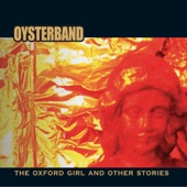 Oysterband - The Early Days of a Better Nation