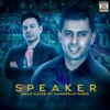 Speaker (feat. Manmohan Waris) - Single