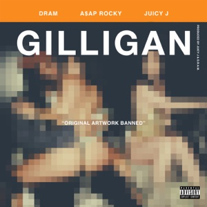 Gilligan (feat. A$AP Rocky & Juicy J) - Single Mp3 Download